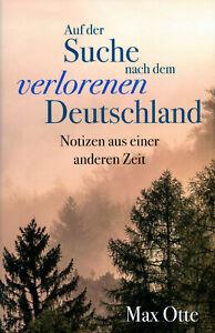 Auf der Suche nach dem verlorenen Deutschland (Buch) Dr. Max Otte