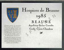 Etiquette De Vin - Bourgogne - Hospices De Beaune - 1985 - Beaune - Réf.n°327