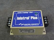 CONTROL CONCEPTS ISLATROL PLUS TRACKING FILTER 120 VAC 2.5 AMP MODEL: IC+102