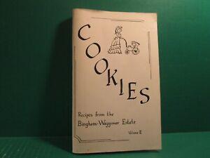 1991 Cookies Recipes From The Bingham-Waggoner Estate-Volume II
