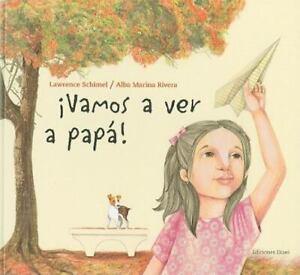 Vamos a ver a pap! [Libros de Amrica] [Spanish Edition] by Lawrence Schimel , Ha