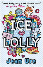 Ice Lolly by Jean Ure (Paperback, 2010)