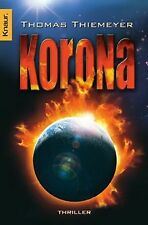 Korona: Thriller von Thiemeyer, Thomas | Buch | Zustand gut