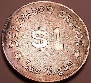 Massive Unc 40mm Deadwood Saloon Las Vegas Gaming Token~Awesome Details~Fr/Sh