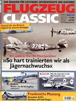 Flugzeug Classic - Das Magazin für Luftfahrt, Zeitgeschichte und Oldtimer - 4/16