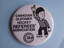 CANADIAN OLD TIMERS HOCKEY REFEREES' ASSOCIATION VINTAGE BUTTON PIN CANADA