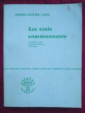 Pierre Olivier Lapie, Les trois communautés