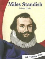 MILES STANDISH: COLONIAL LEADER (COLONIAL AMERICA BIOGRAPHIES) By Barbara Mint