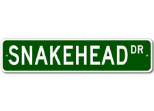 SNAKEHEAD  Street Sign ~ Fishing ~ Great Fish Sign for