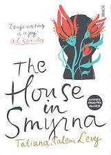 Very Good, The House In Smyrna, Tatiana Salem Levy, Book