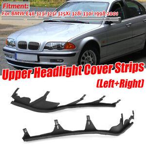 Front Upper Headlight Cover Strips For BMW E46 323i 325i 325Xi 328i 330i