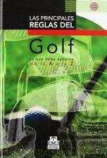 Las Principales Reglas del Golf: Lo Que Debe Saberse de La a la Z (Coleccion DeP