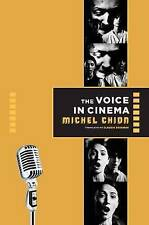 The Voice in Cinema by Chion, Michel