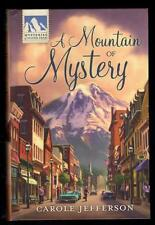 A Mountain of Mystery by Carole Jefferson--Mysteries of Silver Peak Series #1