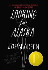 Looking for Alaska Special 10th Anniversary Edition By John Green Hardcover 2015