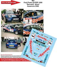 DECALS 1/32 REF 463 FORD PUMA S1600 BERNARDI RALLYE TERRE AUXERROIS 2002 RALLY
