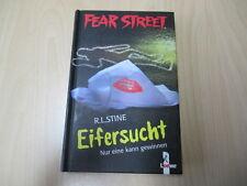 R. L. Stine - FEAR STREET - EIFERSUCHT - Nur eine kann gewinnen