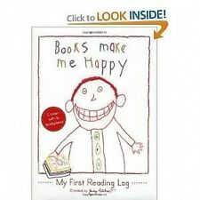 Books Make Me Happy : My First Reading Log by Judy Pelikan (2009, Diary,...
