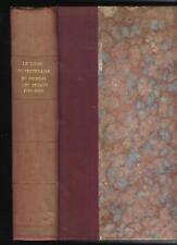 LE LIVRE DU CENTENAIRE DU JOURNAL DES DEBATS 1789 1889 HISTOIRE PRESSE PLANCHES