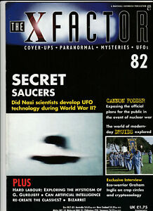 THE X FACTOR Paranormal Science Magazine Issue 82 - Secret Saucers