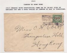 CHINA 1913 CANTON TOMBSTONE CANCEL COVER TO HONG KONG