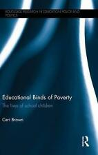 Educational Binds of Poverty: The lives of school children (Routledge-ExLibrary