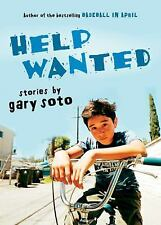 Help Wanted : Stories by Gary Soto (2007, Paperback)