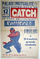 Affiche.  Catch. Palais de la Mutualité. Kamikaze / Antonio Morlans. 1961