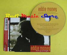 CD Singolo EDDIE MONEY Don't say no tonight 1999 germany SPV no lp mc dvd (S13)