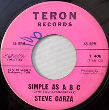 STEVE GARZA teen popcorn 45 SIMPLE AS A B C b/w you're YOUR CALLIN ME NOW JR625