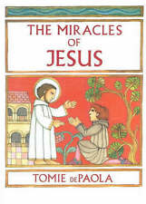 The Miracles of Jesus,Paola, Tomie De,New Book mon0000053655