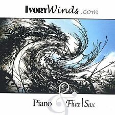 Piano & Flute, Sax by Ivorywinds (CD, Jun-2004, OneWordENTERTAINMENT.COM)