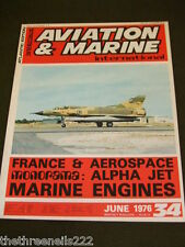 AVIATION & MARINE INT #34 - MARINE ENGINES - JUNE 1976