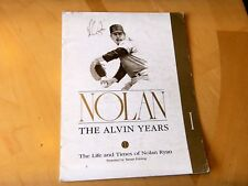 "NOLAN RYAN ""The Alvin Years"" 1991 Baseball Program with Facsimile Autograph"