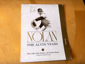 "NOLAN RYAN ""The Alvin Years"" 1991 Baseball Program with Facsimile Autograph"