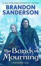 Mistborn #6: The Bands of Mourning by Brandon Sanderson (2017, Mass Market PB)