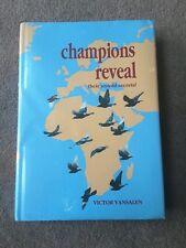 Champions Reveal Their Untold Secrets - Victor Vansalen Pigeon Racing Book - NEW