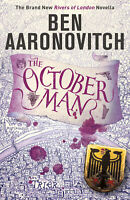 The October Man 'A Rivers of London Novella Aaronovitch, Ben