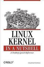 In a Nutshell (o'Reilly): Linux Kernel in a Nutshell by Greg Kroah-Hartman...