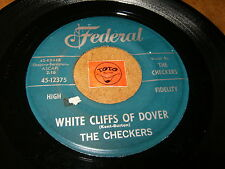 THE CHECKERS - WHITE CLIFFS OF DOVER - LET ME COME   / LISTEN - DOO WOP POPCORN