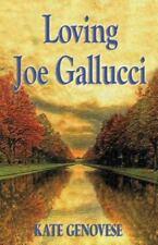 Loving Joe Gallucci (Paperback or Softback)
