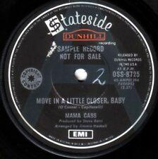 Mama Cass~Rare OZ A-Label Promo 45 Move in a little closer EX 1969 Mamas & Papas