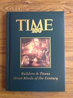Time 100 Builders and Titans, Scientists and Thinkers by People Books Editors...
