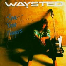Save Your Prayers -  Waysted  - CD