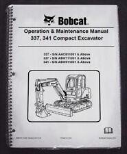 Bobcat 337 341 Excavator Operation Amp Maintenance Manual Owners 5 6986745