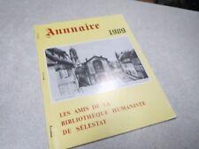 ALSACE ANNUAIRE 1989 LES AMIS DE LA BIBLIOTHEQUE HUMANISTE DE SELESTAT *