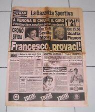 La Gazzetta dello Sport GIRO D'ITALIA 1984 MOSER PROVACI 10 giugno Ciclismo