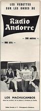 ▬► PUBLICITE ADVERTISING AD RADIO ANDORRE Los Machucambos 1er Janvier 1967