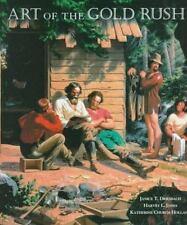 Art of the Gold Rush, Paperback by Driesbach, Janice Tolhurst; Jones, Harvey;.