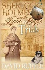 Sherlock Holmes and the Lyme Regis Trials by David Ruffle (2012, Paperback)